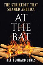 At The Bat: The Strikeout That Shamed America