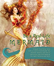 Be a Real-Life Mermaid: Unleash Your Inner Siren with a Colorful Swimmable Tail, Seashell Jewelry and Decor, Glamorous Hair and Makeup, Fintastic Persona and More