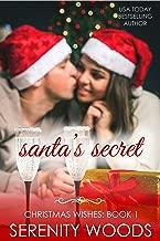 Santa's Secret (Christmas Wishes Book 1)