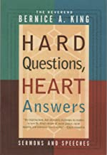 Hard Questions, Heart Answers: Sermons and Speeches