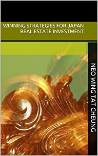 Winning Strategies for Japan Real Estate Investment: 日本不動產必勝法則