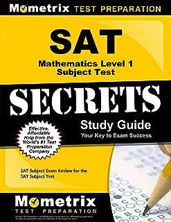 SAT Mathematics Level 1 Subject Test Secrets Study Guide: SAT Subject Exam Review for the SAT Subject Test