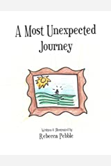 A Most Unexpected Journey Kindle Edition