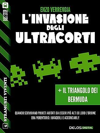 L'invasione degli ultracorti + Il triangolo dei bermuda (Stramurti viventi)