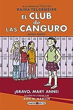 El Club de las Canguro 3: ¡Bravo, Mary Anne! (Novela gráfica) (Spanish Edition)