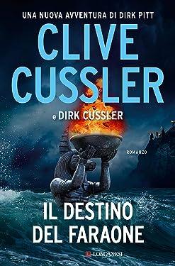Il destino del faraone: Avventure di Dirk Pitt (Italian Edition)