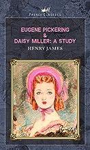 Eugene Pickering & Daisy Miller: A Study (Prince Classics)