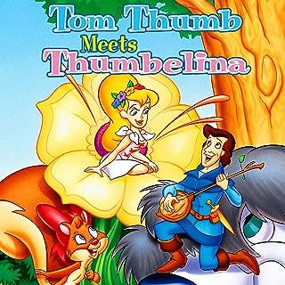 Tom Thumb Meets Thumbelina: Songs from Enchanted Tales