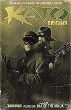 Kato Origins Vol. 1: Way of the Ninja (Kato Origins: Way of the Ninja)