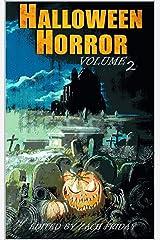 Halloween Horror: Volume 2 Kindle Edition