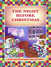 THE NIGHT BEFORE CHRISTMAS: SAINT NICHOLAS WILL SOON BE HERE! - ARRIVING IN A MINIATURE SLEIGH AND EIGHT TINY REINDEERS (T...