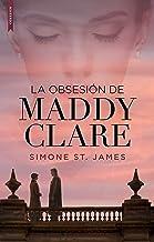 La obsesión de Maddy Clare (Spanish Edition)