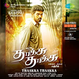 Thaakka Thaakka (Original Motion Picture Soundtrack)
