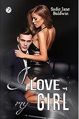 I love my girl (Le coincidenze dell'amore serie Vol. 3) Formato Kindle