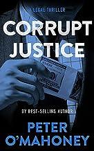 عدالت فاسد: یک هیجان قانونی (Tex Hunter Book 3)
