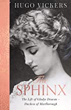 The Sphinx: The Life of Gladys Deacon   Duchess of Marlborough
