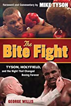 The Bite Fight: Tyson, Holyfield and the Night That Changed Boxing Forever