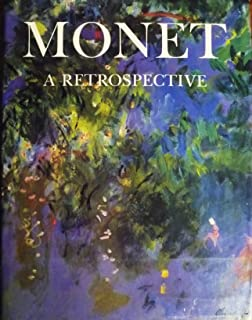 Great Masters of Art: Monet: A Retrospective