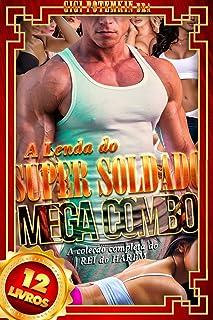 A Lenda do Super Soldado (MEGA COMBO | 12 Livros): A coleção completa do REI do HARÉM (Super Soldado COMBO Livro 5) (Portuguese Edition)