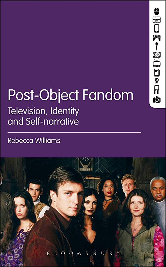 の面では迫害店員Post-Object Fandom: Television, Identity and Self-narrative (English Edition)