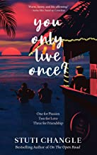 You Only Live Once: Author Signed Original Copy