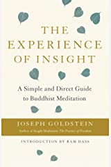 The Experience of Insight: A Simple and Direct Guide to Buddhist Meditation (Shambhala Dragon Editions) (English Edition) Format Kindle