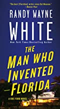 The Man Who Invented Florida: A Doc Ford Novel (Doc Ford Novels)
