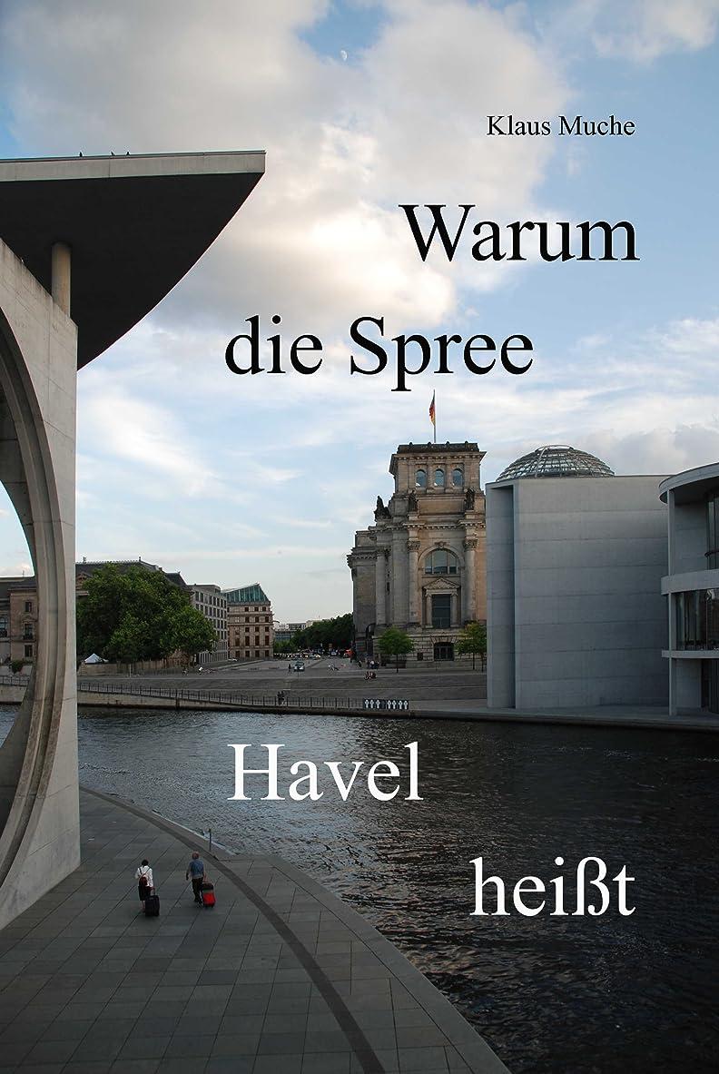 人類借りるネックレスWarum die Spree Havel hei?t (German Edition)