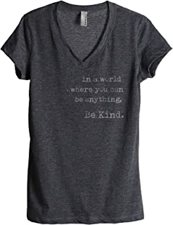 in A World Where You Can Be Anything Be Kind Women's Fashion Relaxed V-Neck T-Shirt Tee