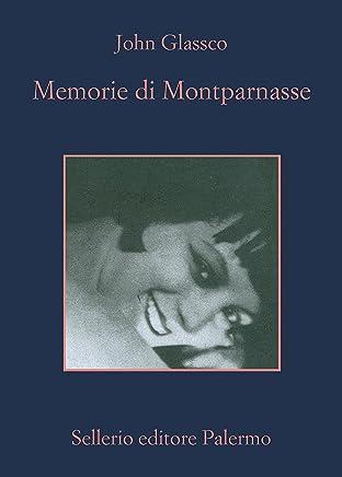 Memorie di Montparnasse (La memoria Vol. 937)