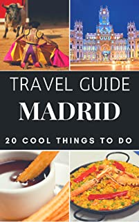 Madrid Travel Guide 2019 : Top 20 Local Places You Can't Miss in Madrid