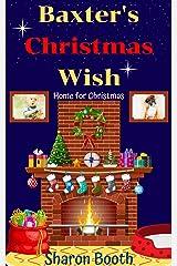 Baxter's Christmas Wish (Home for Christmas Book 1) Kindle Edition