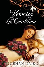 Veronica La Courtisane (French Edition)