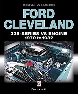 Ford Cleveland 335-Series V8 engine 1970 to 1982: The Essential Source Book (Essential Source Book series)