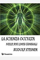La scienza occulta nelle sue linee generali Formato Kindle