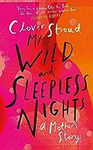 My Wild & Sleepless Nights