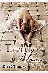 Tender Mercies Kindle Edition