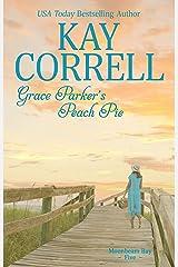 Grace Parker's Peach Pie (Moonbeam Bay Book 5) Kindle Edition