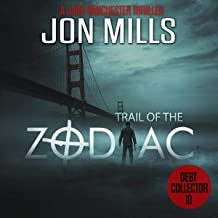 Debt Collector: Trail of the Zodiac: A Jack Winchester Thriller, Book 10