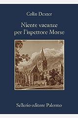 Niente vacanze per l'ispettore Morse Formato Kindle