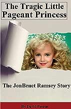 The Tragic Little Pageant Princess