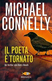 Il poeta è tornato (I thriller con Harry Bosch Vol. 161) (