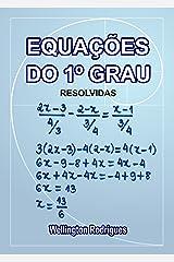 Equações de Primeiro Grau: Resolvidas (Matemática Livro 1) eBook Kindle
