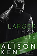 Larger Than Life (Smithson Group Book 6)