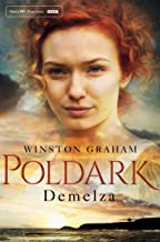 Demelza: A Novel of Cornwall 1788-1790 (Poldark Book 2)