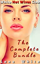 White Hot Wives Club (The Complete Bundle)