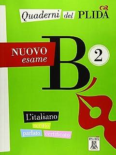 Quaderni del PLIDA B2 - Nuovo esame / Uebungsbuch: L'italiano scritto parlato certificato / Uebungsbuch mit Audiodateien a...