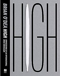 High: Confessions of an International Drug Smuggler