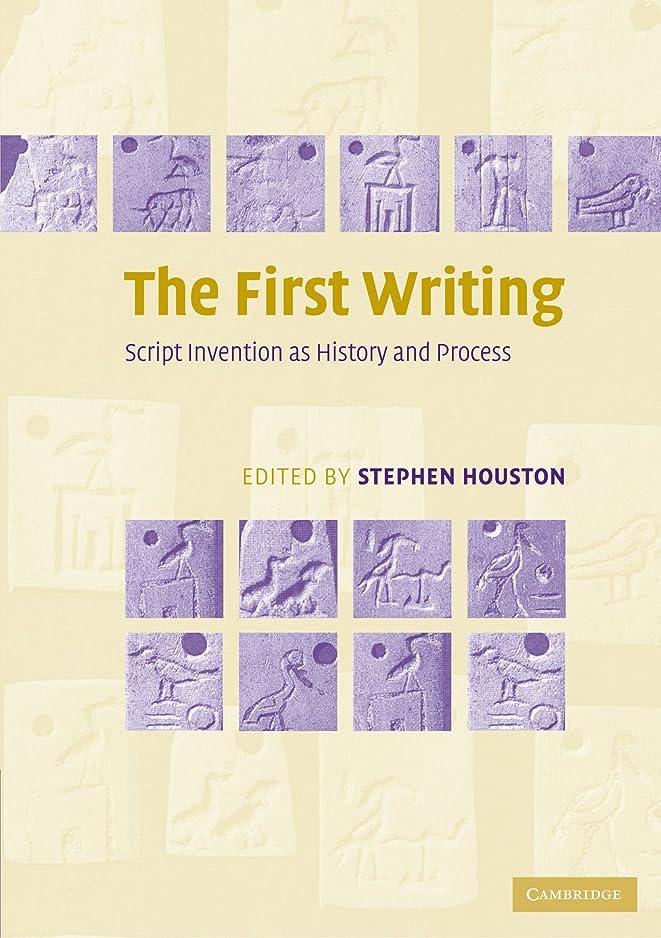 労働者迷彩接尾辞The First Writing: Script Invention as History and Process