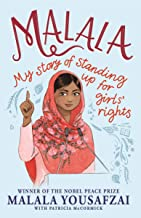 Malala: My Story of Standing Up for Girls' Rights; Illustrated Edition for Younger Readers (English Edition)